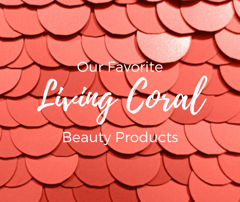 "Shining with ""Living Coral"""